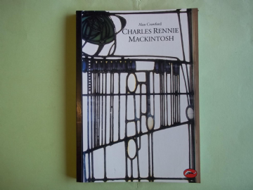 'Charles Rennie Mackintosh,' Arts and Crafts Movement  Book by Alan Crawford